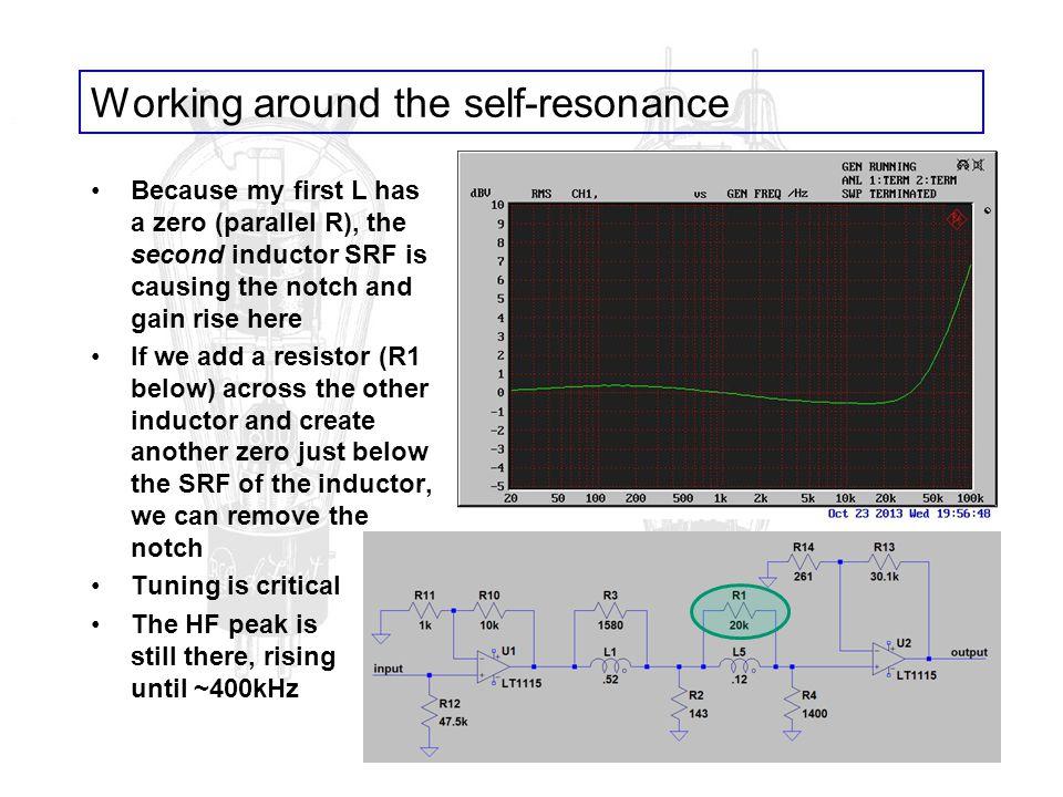 Working around the self-resonance