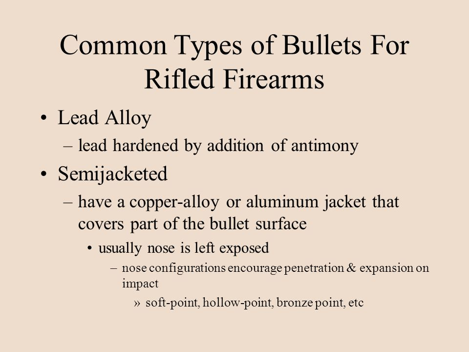 Common Types of Bullets For Rifled Firearms