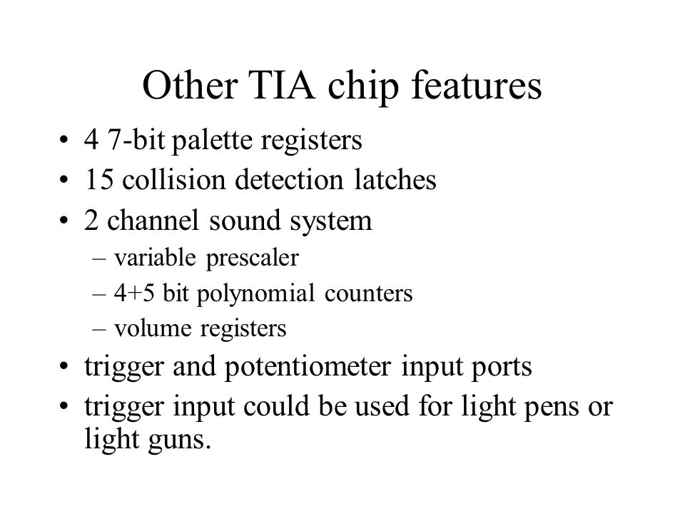 Other TIA chip features