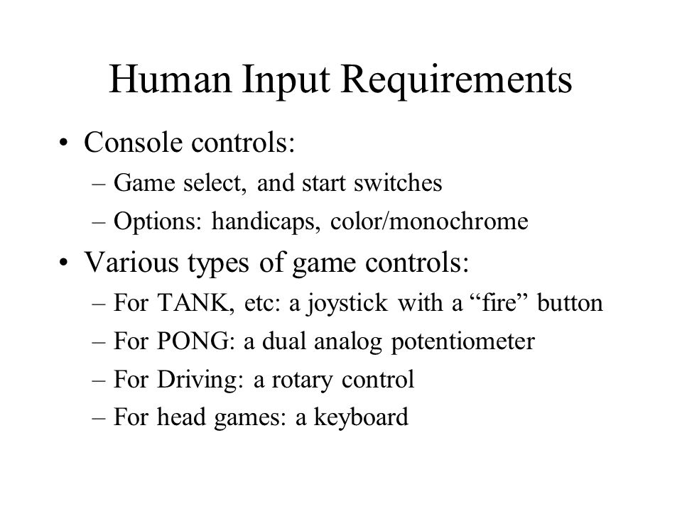 Human Input Requirements