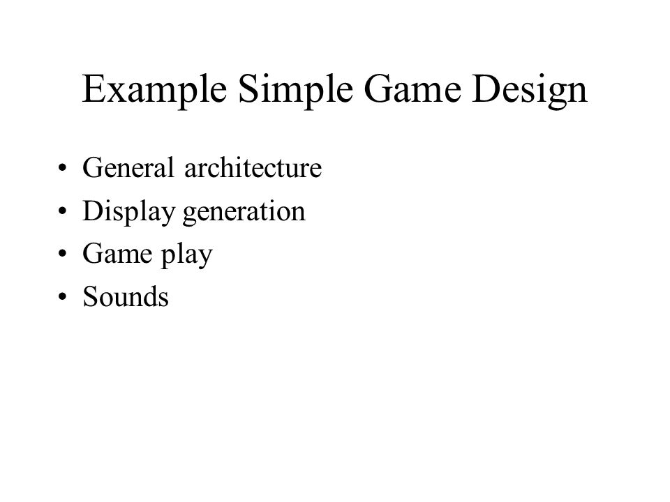 Example Simple Game Design