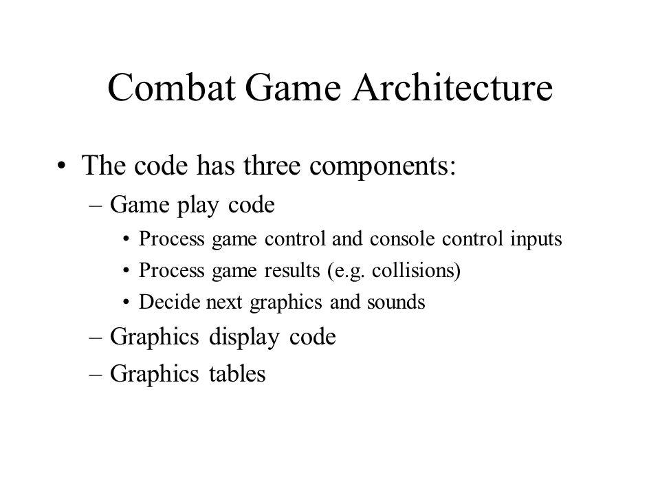 Combat Game Architecture