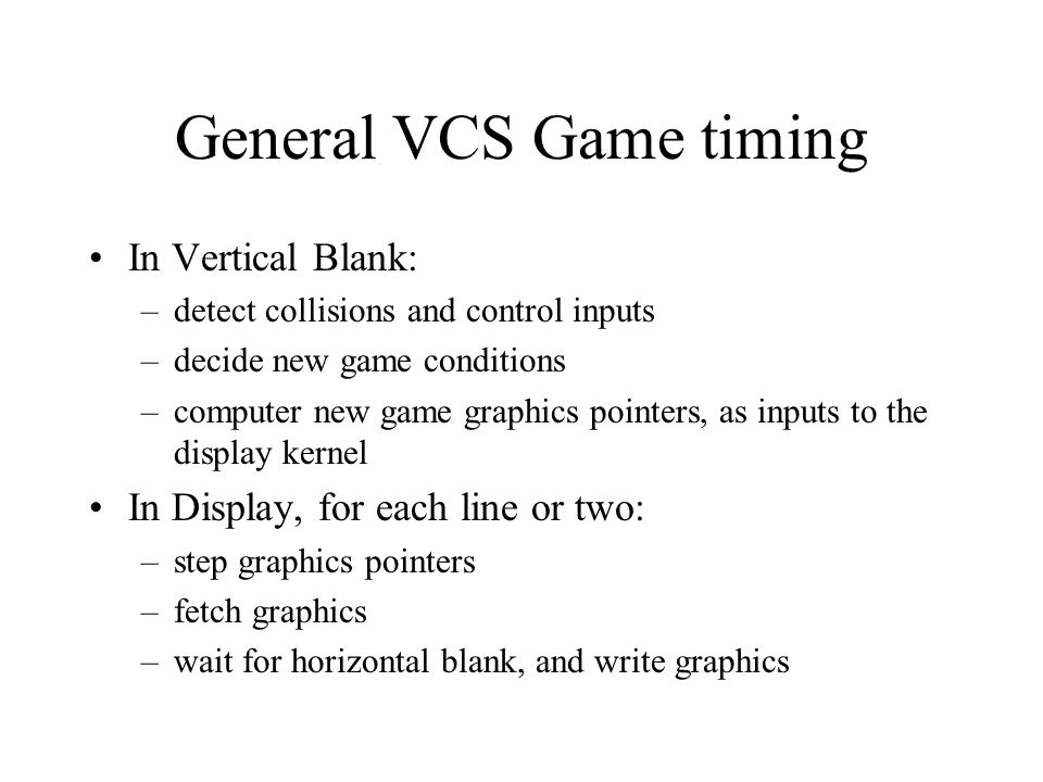 General VCS Game timing