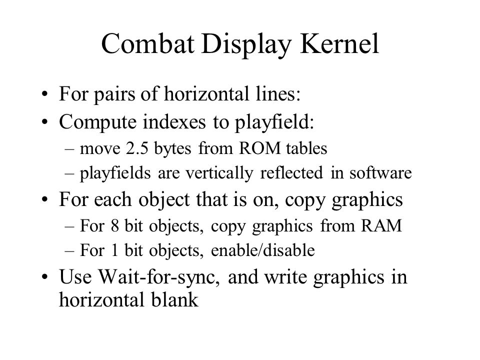 Combat Display Kernel For pairs of horizontal lines: