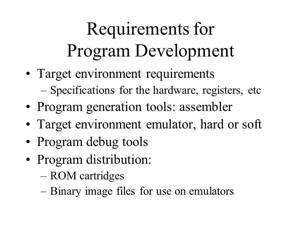 Requirements for Program Development