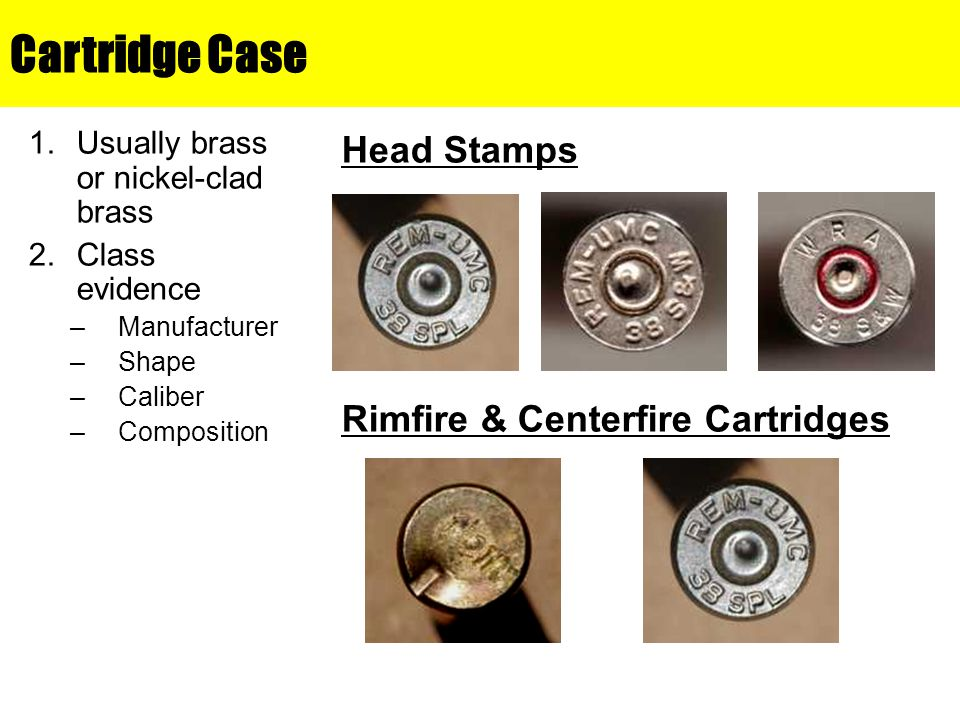 Cartridge Case Head Stamps Rimfire & Centerfire Cartridges