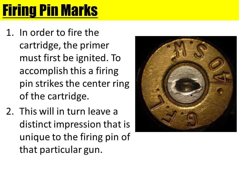 Firing Pin Marks