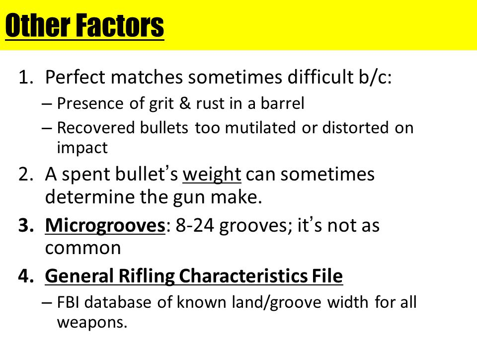 Other Factors Perfect matches sometimes difficult b/c:
