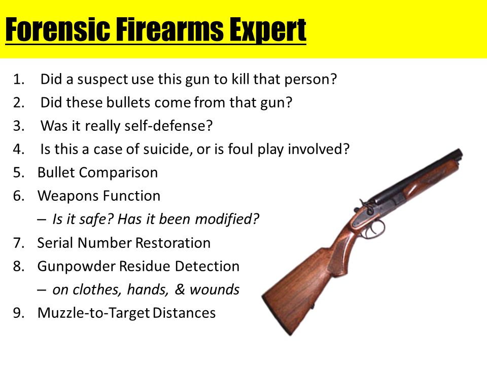 Forensic Firearms Expert