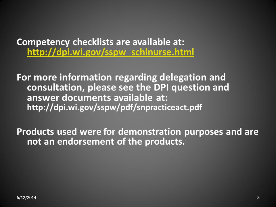 Competency checklists are available at: http://dpi. wi