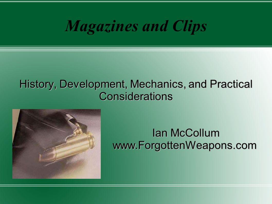 History, Development, Mechanics, and Practical Considerations