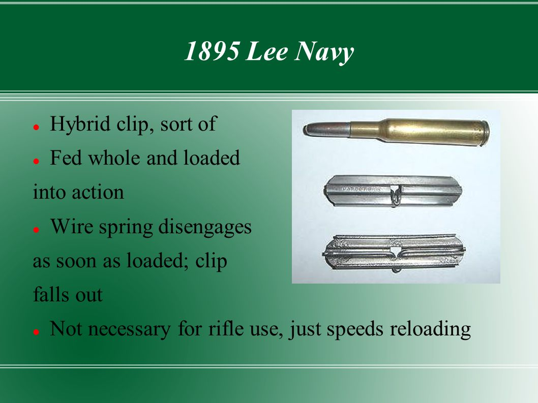 1895 Lee Navy Hybrid clip, sort of Fed whole and loaded into action