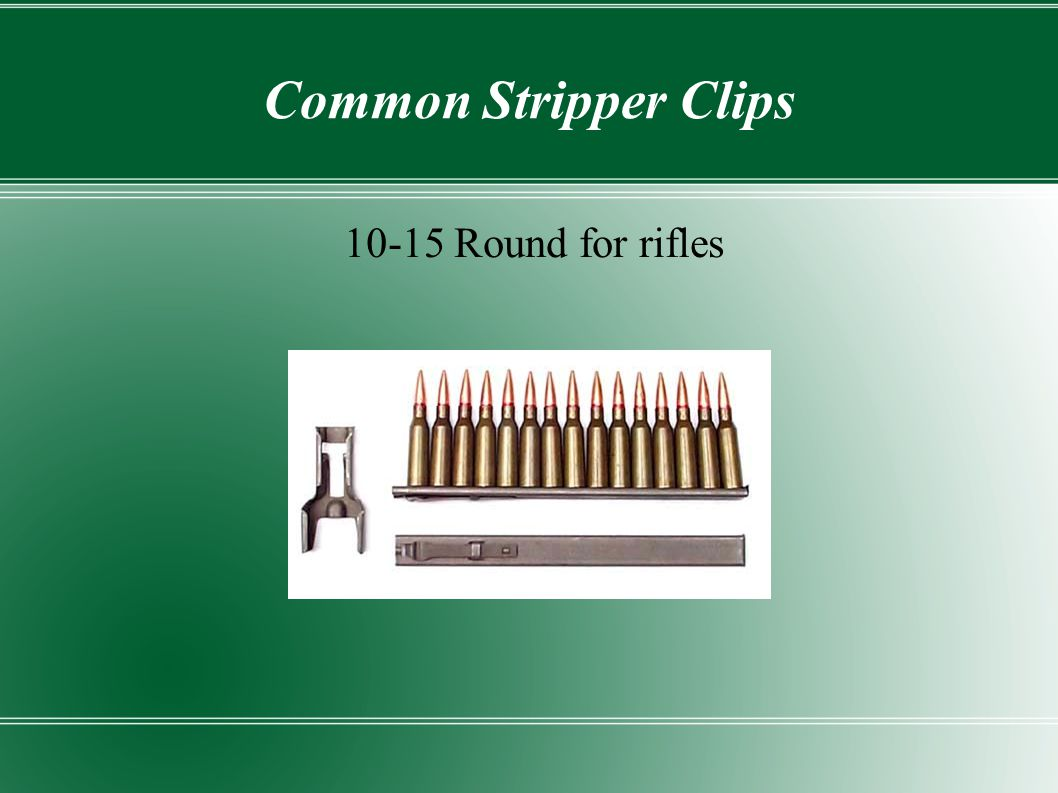 Common Stripper Clips 10-15 Round for rifles