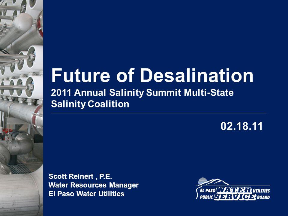 Scott Reinert , P.E. Water Resources Manager El Paso Water Utilities