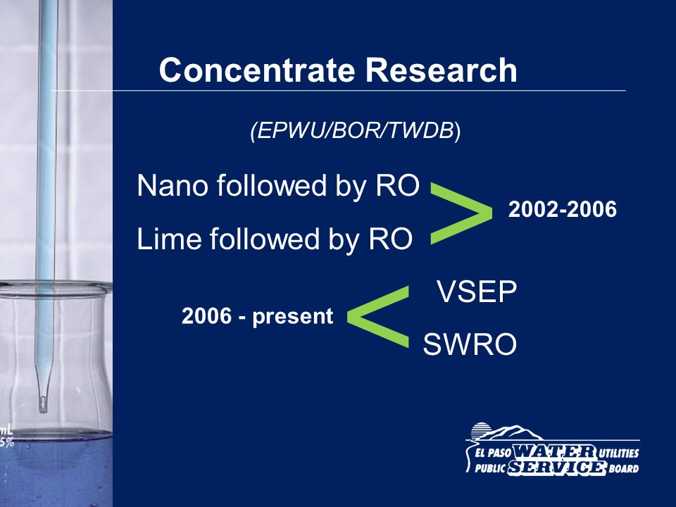 > > Concentrate Research Nano followed by RO Lime followed by RO