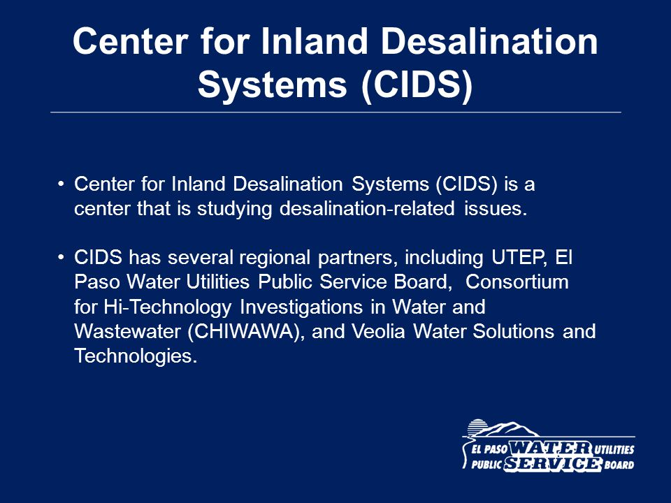 Center for Inland Desalination Systems (CIDS)