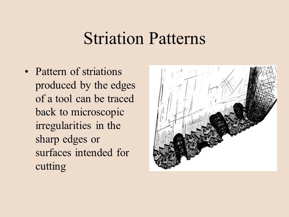 Striation Patterns