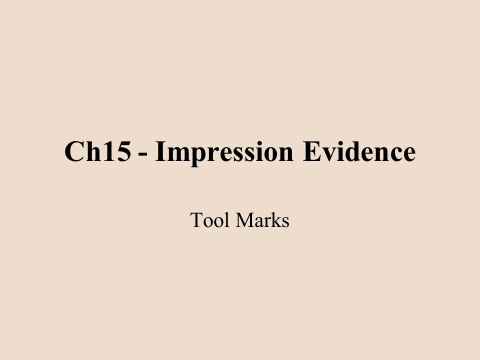 Ch15 - Impression Evidence