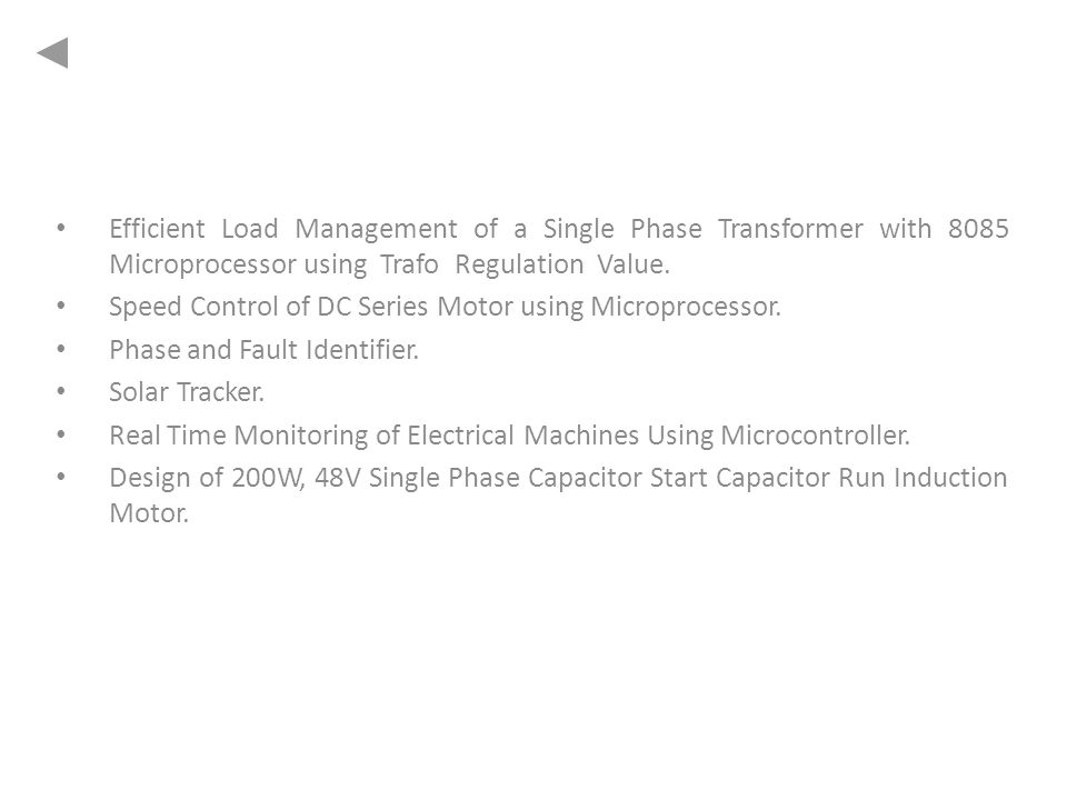 Efficient Load Management of a Single Phase Transformer with 8085 Microprocessor using Trafo Regulation Value.