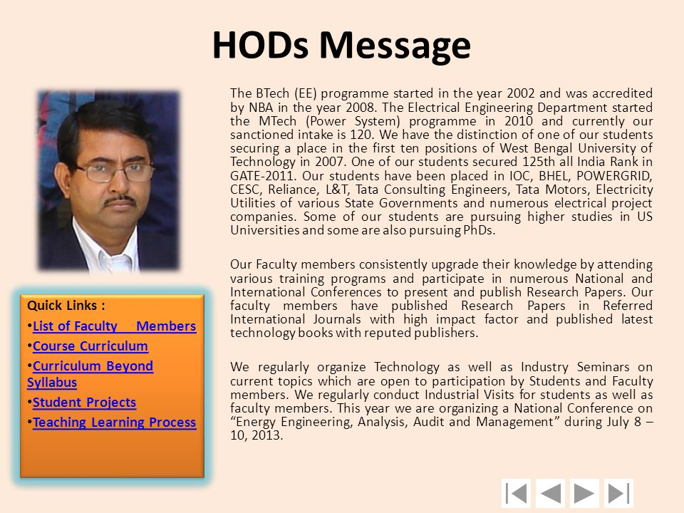 HODs Message Quick Links : List of Faculty Members Course Curriculum