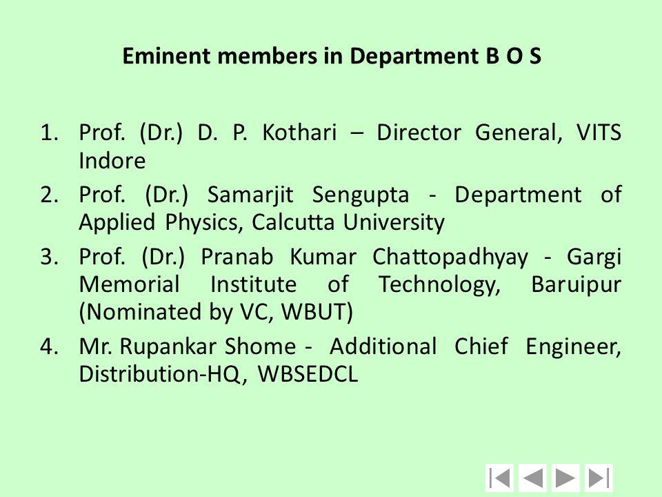 Eminent members in Department B O S