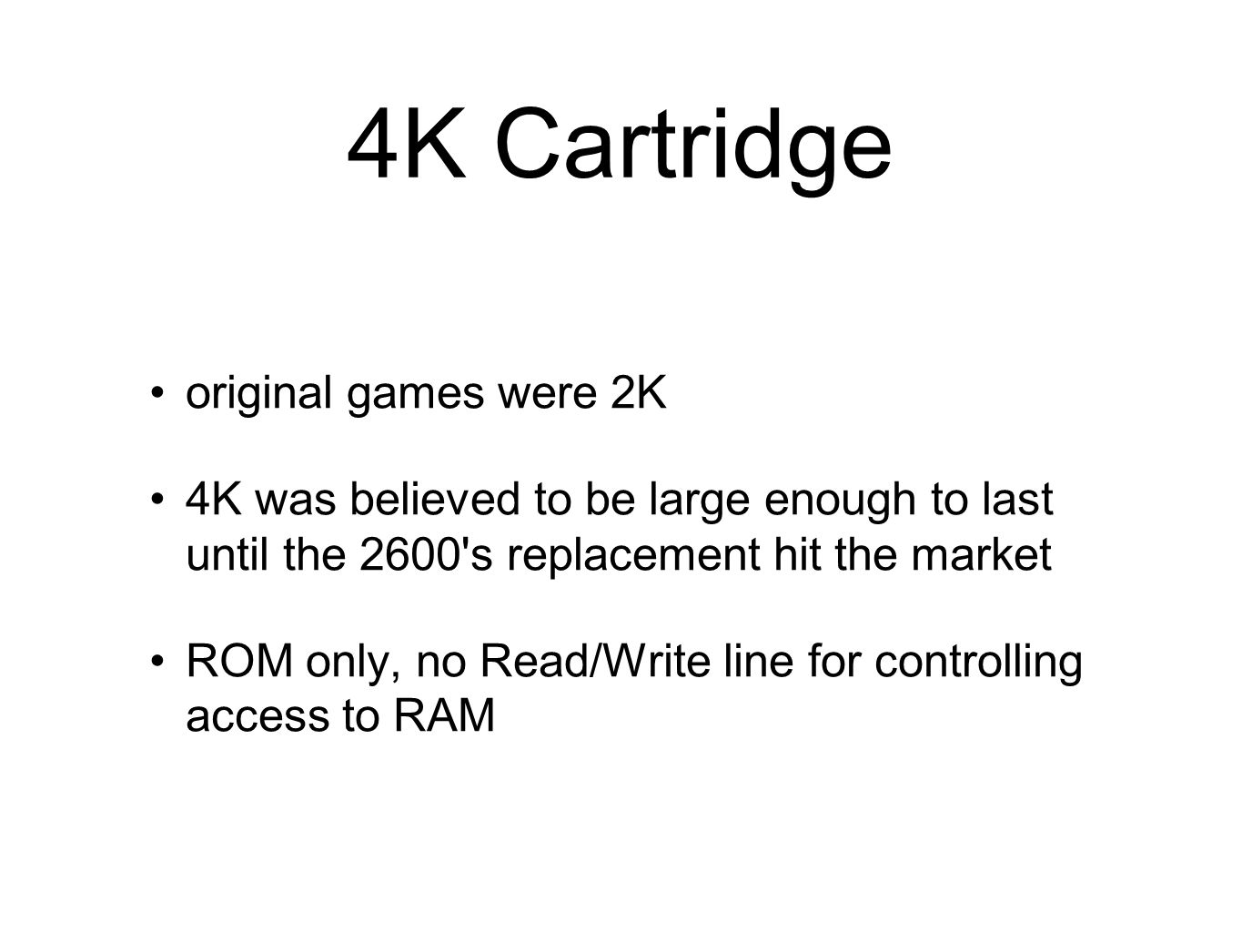 4K Cartridge original games were 2K
