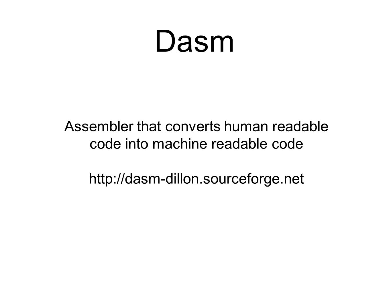 Dasm Assembler that converts human readable
