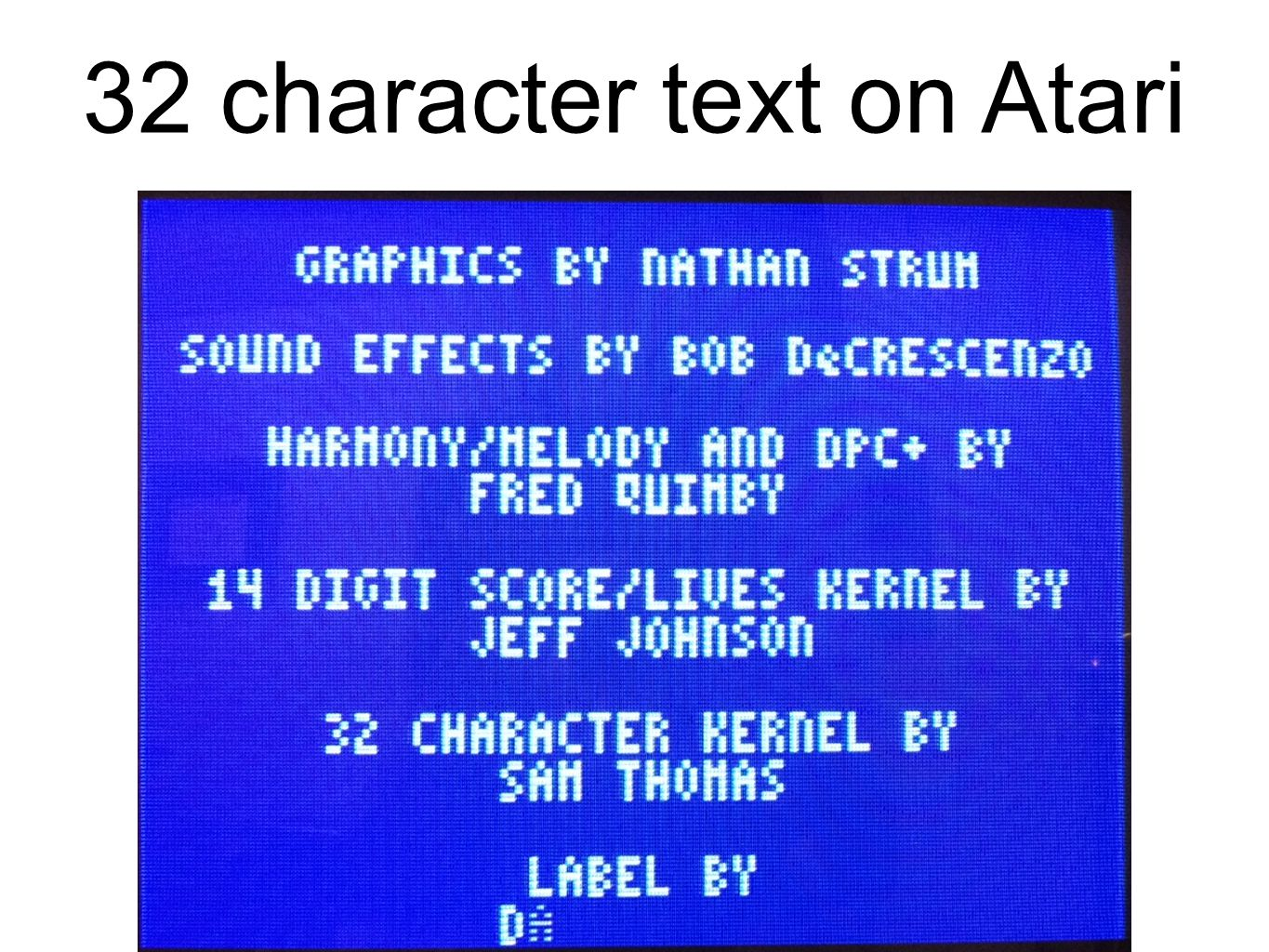 32 character text on Atari