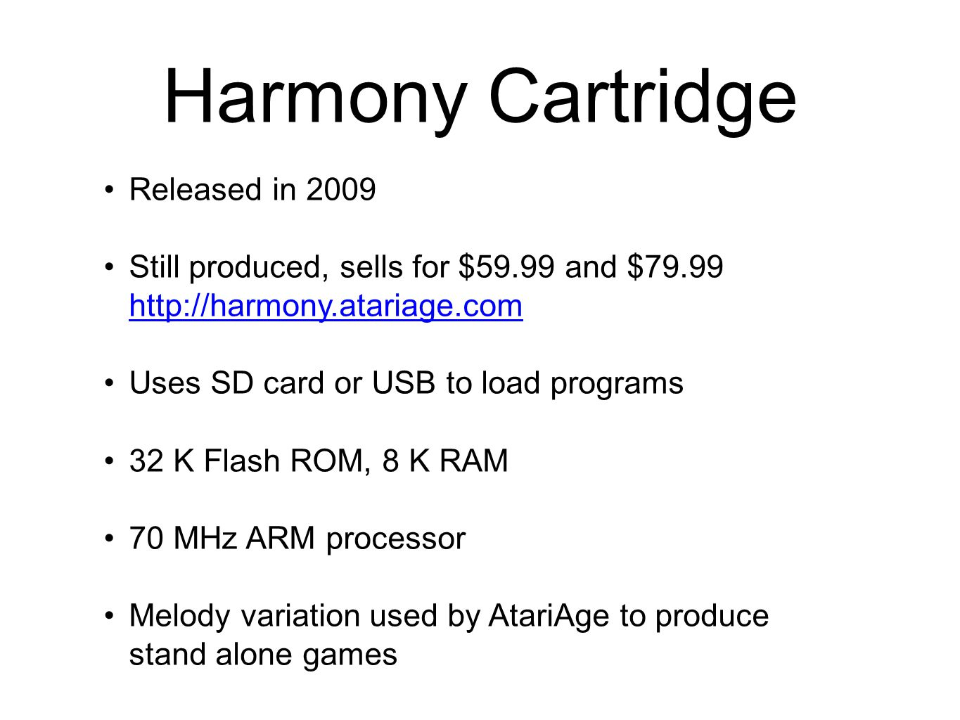 Harmony Cartridge Released in 2009
