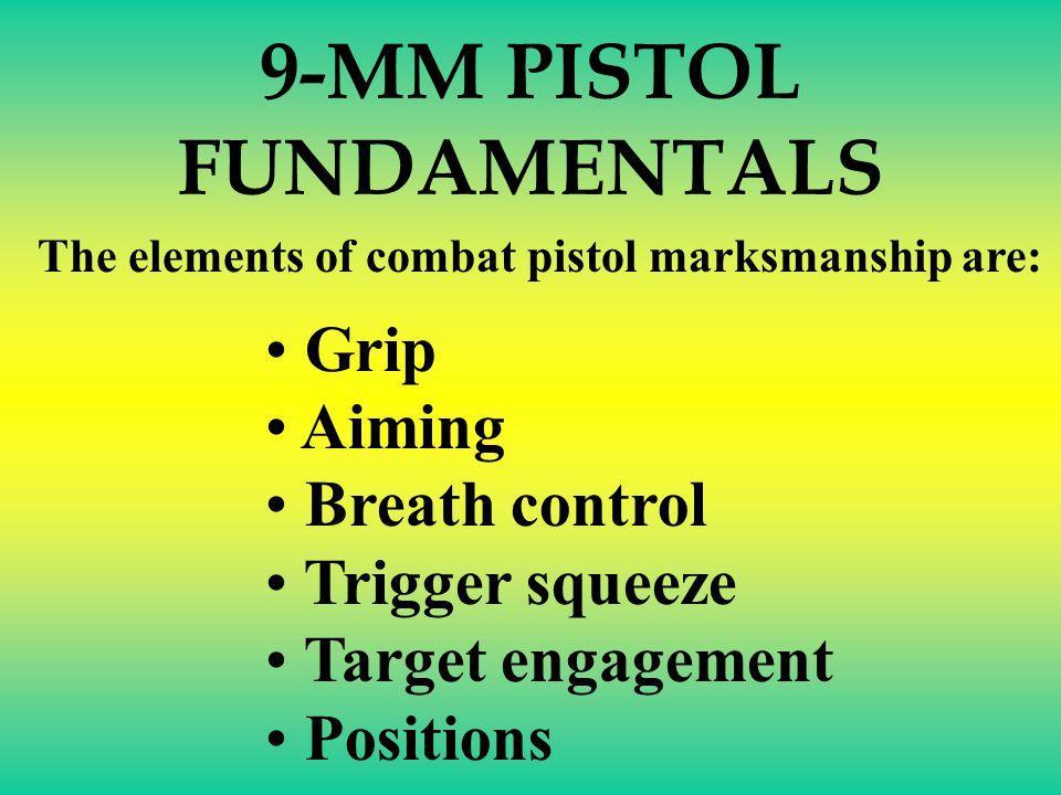 9-MM PISTOL FUNDAMENTALS