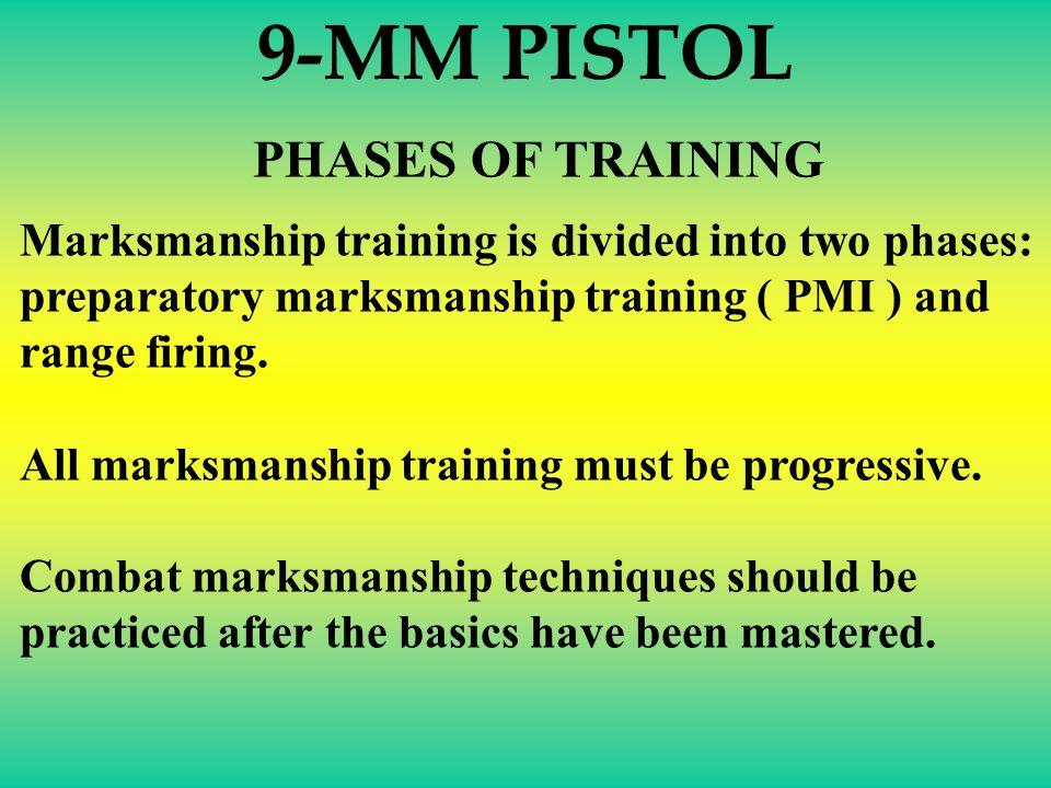 9-MM PISTOL PHASES OF TRAINING