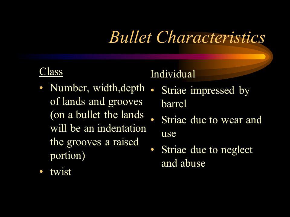 Bullet Characteristics