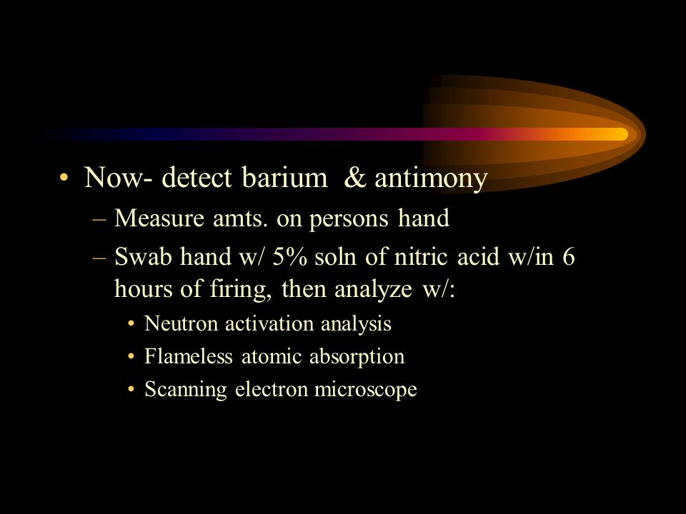 Now- detect barium & antimony