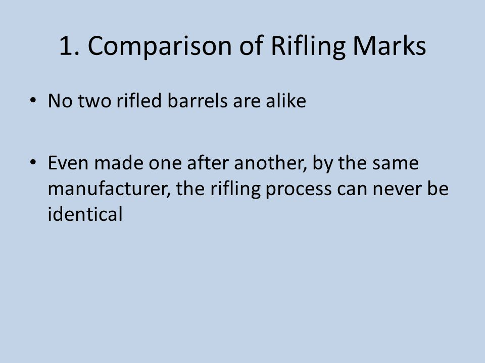 1. Comparison of Rifling Marks