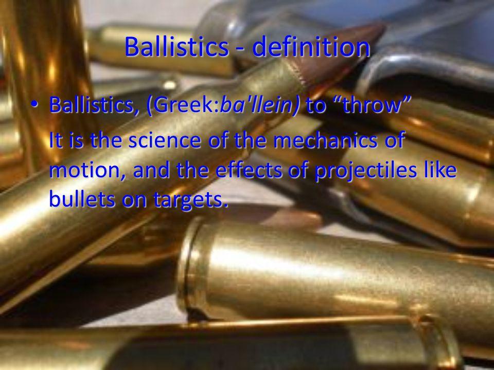 Ballistics - definition
