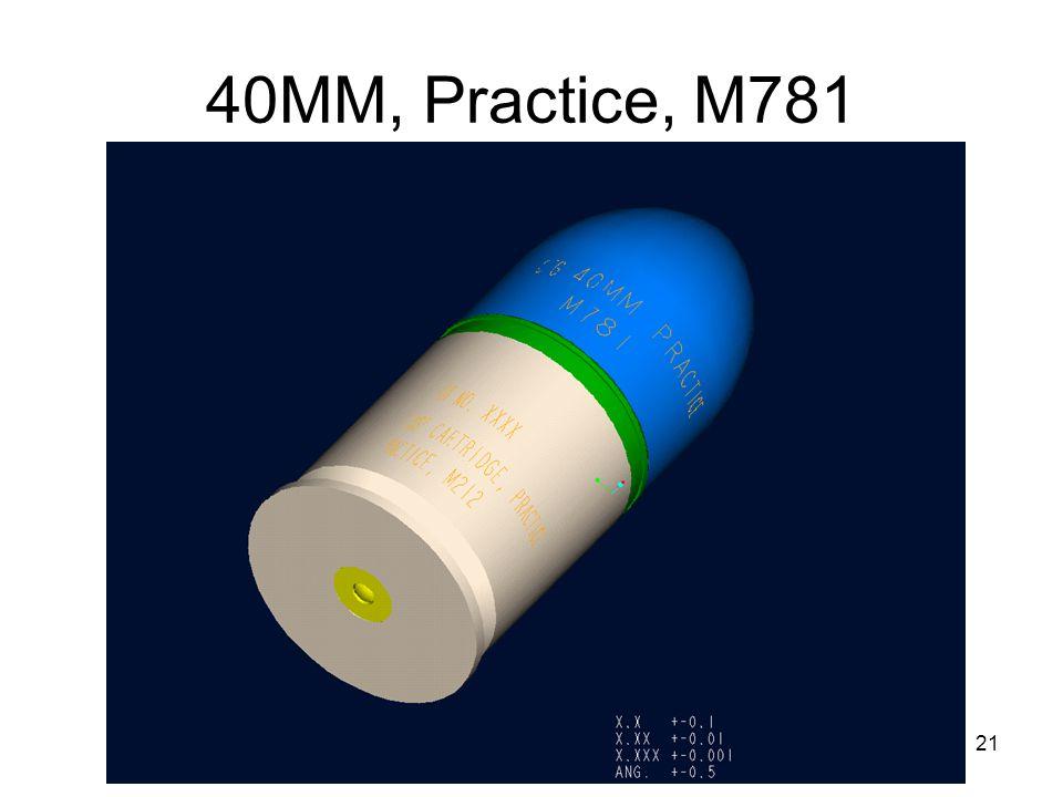 40MM, Practice, M781