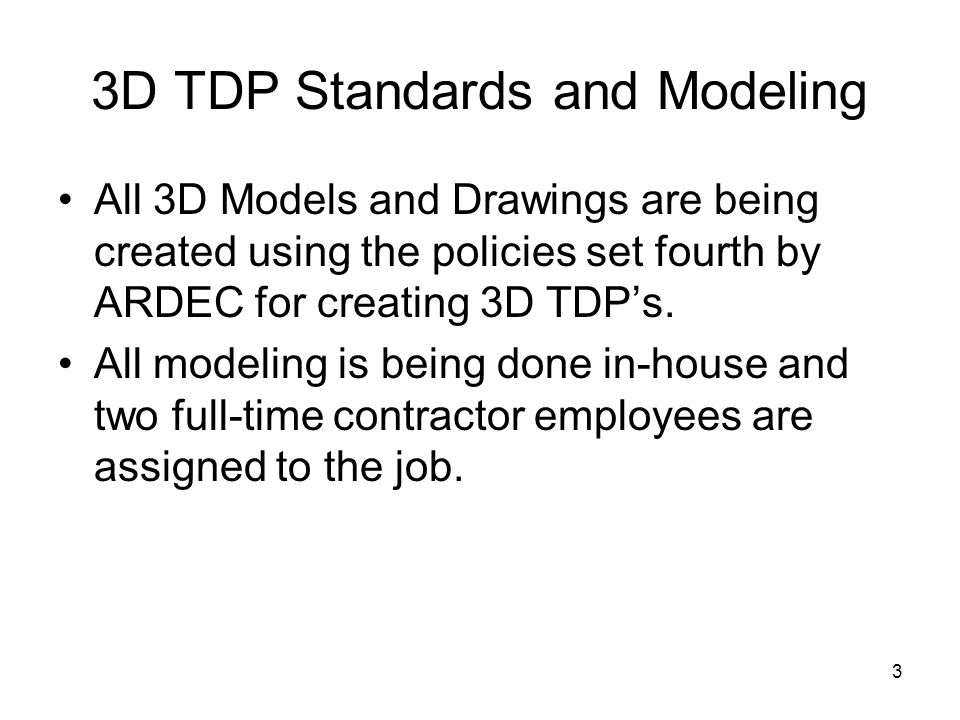 3D TDP Standards and Modeling