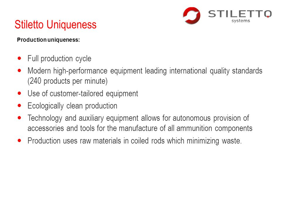 Stiletto Uniqueness Full production cycle