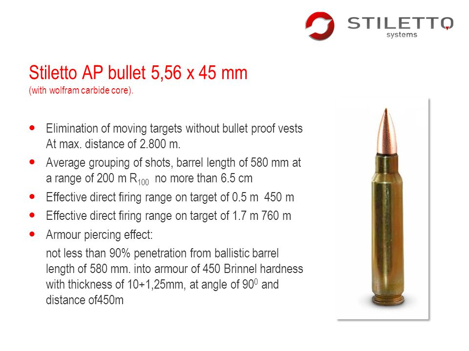 Stiletto AP bullet 5,56 x 45 mm (with wolfram carbide core).