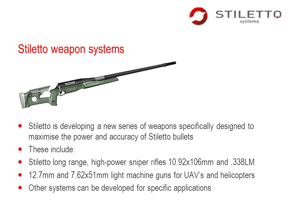 Stiletto weapon systems