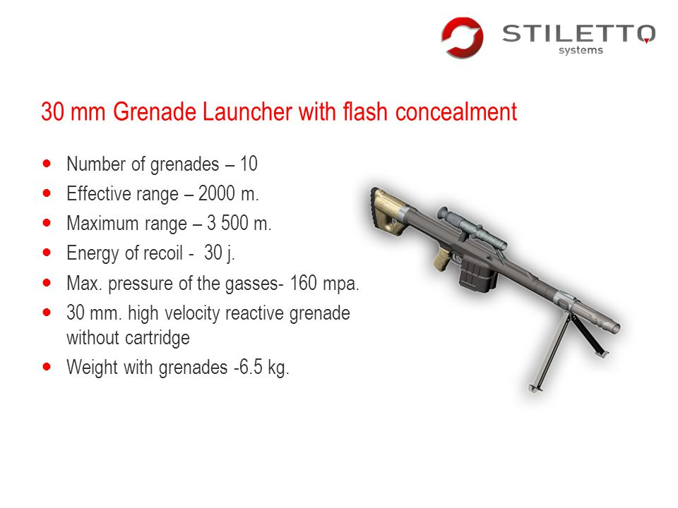 30 mm Grenade Launcher with flash concealment