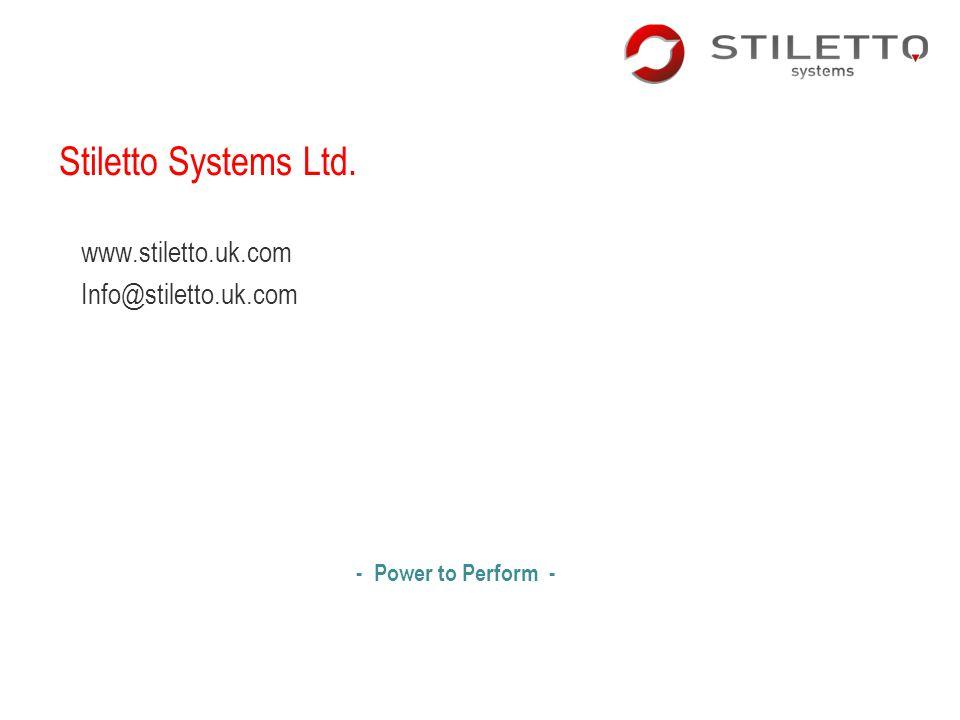 Stiletto Systems Ltd. www.stiletto.uk.com Info@stiletto.uk.com