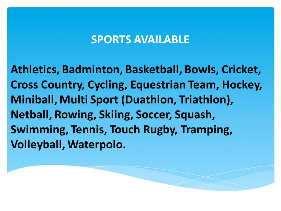 SPORTS AVAILABLE