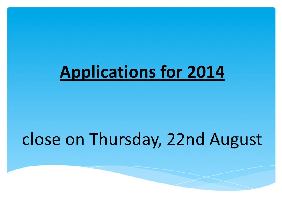close on Thursday, 22nd August