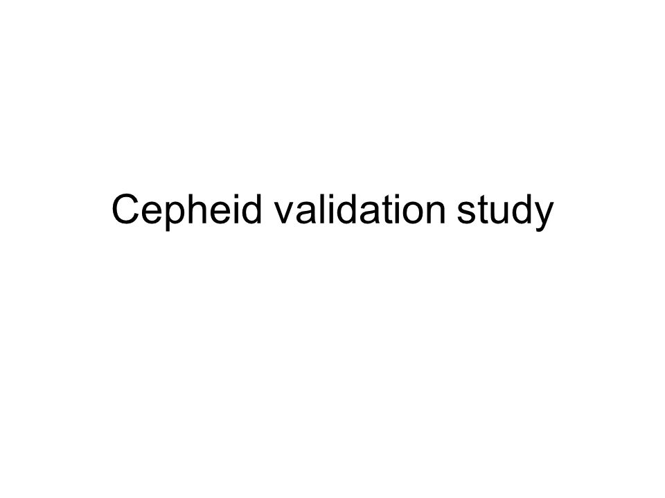 Cepheid validation study