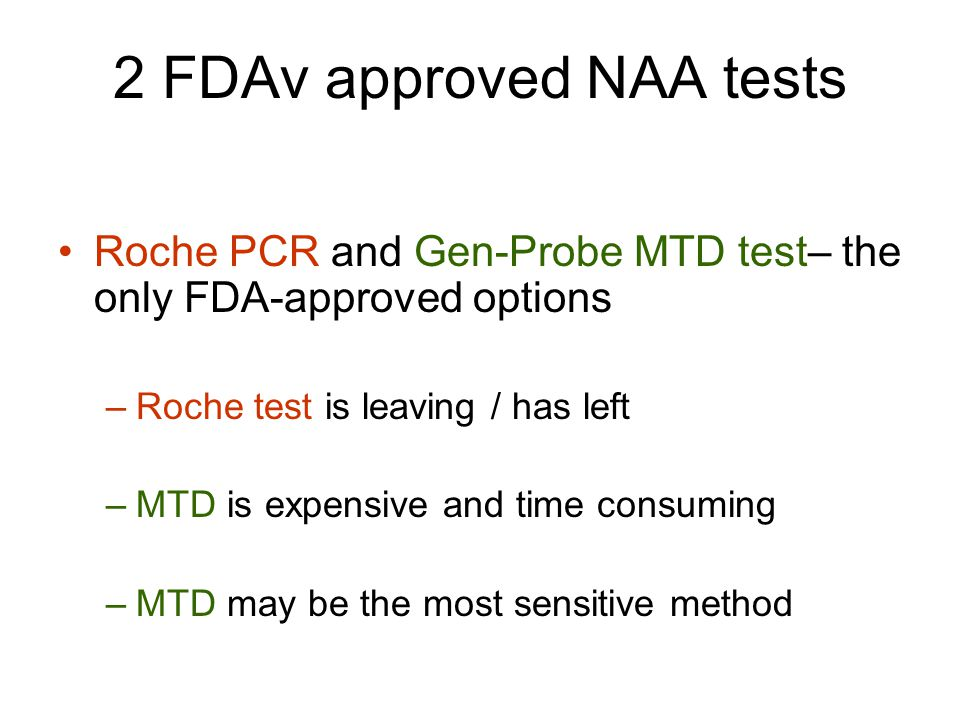 2 FDAv approved NAA tests