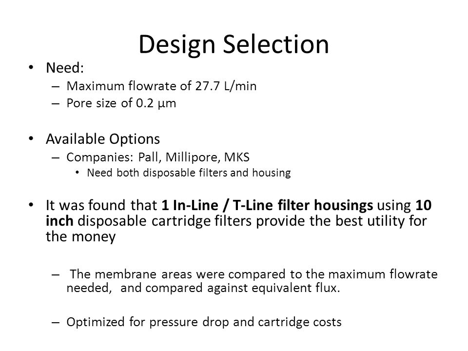 Design Selection Need: Available Options