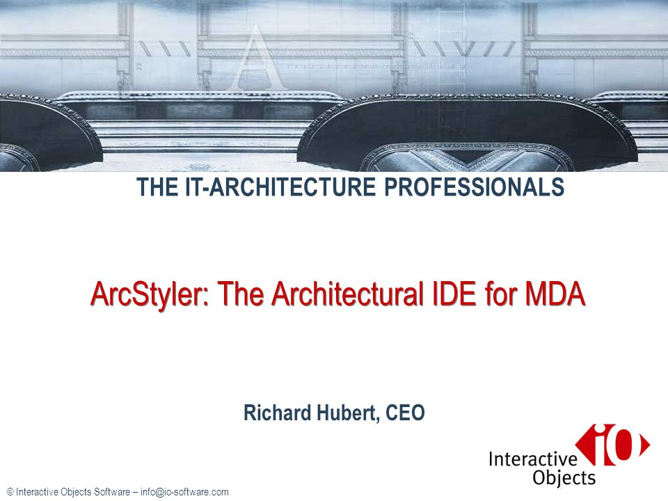 ArcStyler: The Architectural IDE for MDA