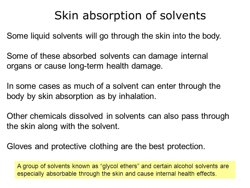 Skin absorption of solvents