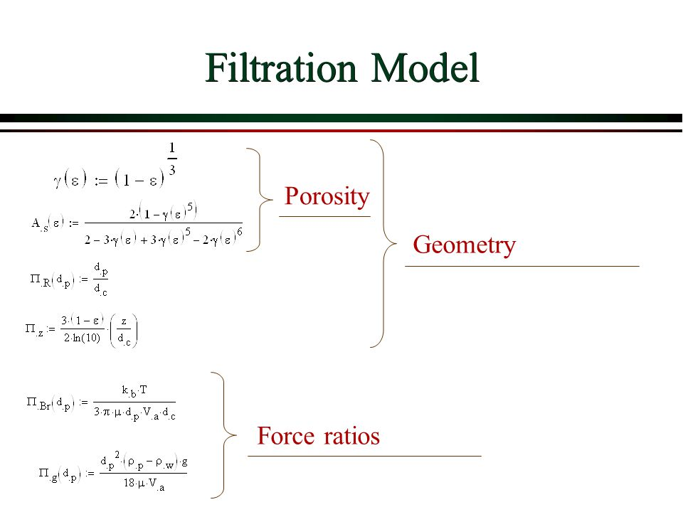 Filtration Model Porosity Geometry Force ratios